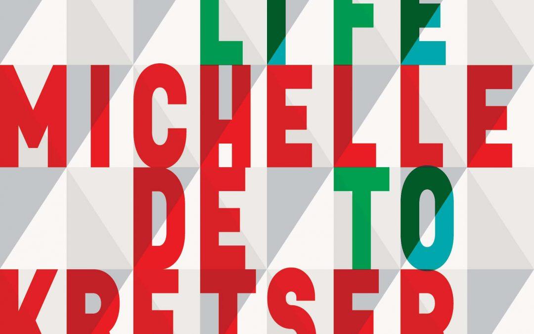The Life to Come – Michelle de Kretser