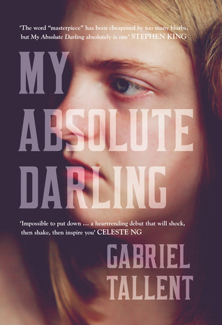 My Absolute Darling – Gabriel Tallent