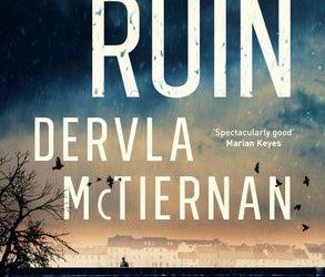 The Ruin – Dervla McTiernan
