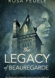 The Legacy of Beauregarde – Rosa Fedele