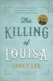 The Killing of Louisa – Janet Lee