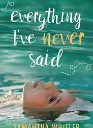 Everything I've Never Said – Samantha Wheeler