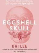 Eggshell Skull – Bri Lee