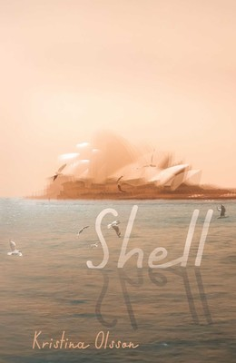 Shell – Kristina Olsson
