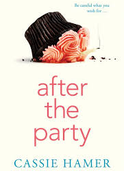 After the Party – Cassie Hamer