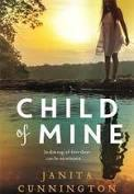 Child of Mine – Janita Cunnington