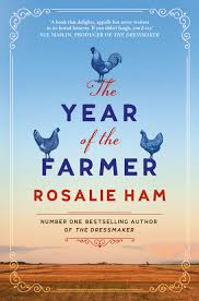 The Year of the Farmer – Rosalie Ham