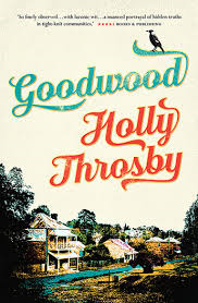 Goodwood – Holly Throsby