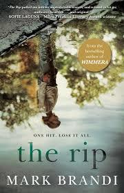 The Rip – Mark Brandi