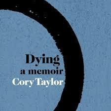 Dying: a memoir – Cory Taylor