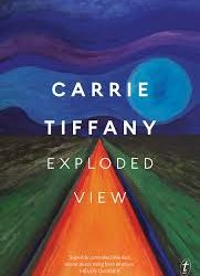 Exploded View – Carrie Tiffany