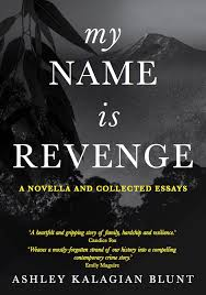 My Name is Revenge – Ashley Kalagian Blunt