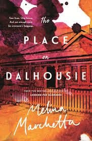 The Place on Dalhousie – Melina Marchetta