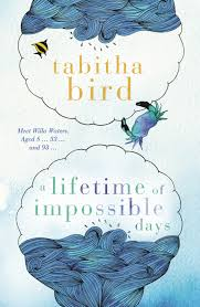 A Lifetime of Impossible Days – Tabitha Bird