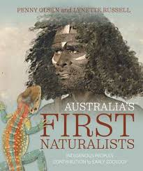 Australia's First Naturalists: Indigenous Peoples' Contribution to Early Zoology – Penny Olsen and Lynette Russell