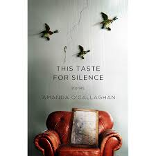 This Taste for Silence – Amanda O'Callaghan