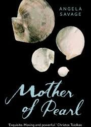 Mother of Pearl – Angela Savage