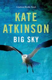 Big Sky – Kate Atkinson