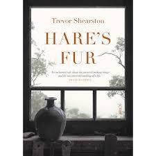 Hare's Fur – Trevor Shearston