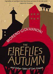 The Fireflies of Autumn – Moreno Giovannoni