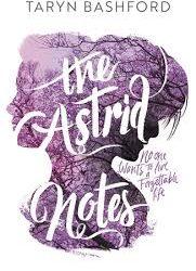The Astrid Notes – Taryn Bashford