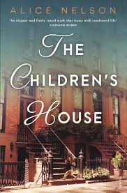 The Children's House – Alice Nelson