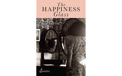 The Happiness Glass – Carol Lefevre