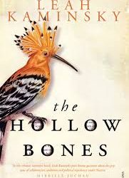 The Hollow Bones – Leah Kaminsky