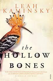 The Hollow Bones – Leah Kaminsky