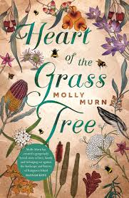Heart of the Grass Tree – Molly Murn