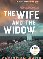 The Wife and the Widow – Christian White
