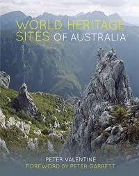 World Heritage Sites of Australia - Peter Valentine
