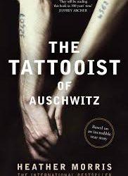 The Tattooist of Auschwitz – Heather Morris