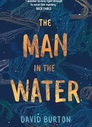 The Man in the Water – David Burton