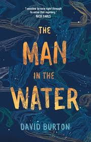 The Man in the Water – David Burton