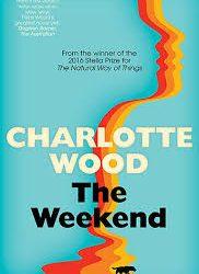 The Weekend – Charlotte Wood