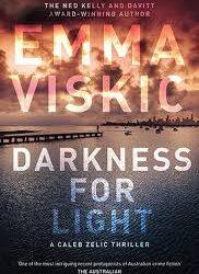 Darkness for Light – Emma Viskic