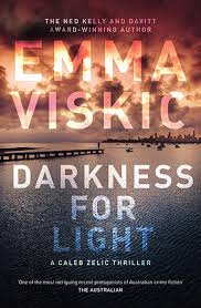 Darkness for Light - Emma Viskic