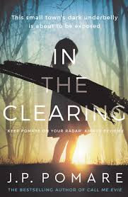In the Clearing – J.P. Pomare
