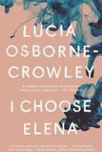 I Choose Elena – Lucia Osborne-Crowley
