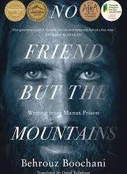 No Friend But the Mountains – Behrouz Boochani