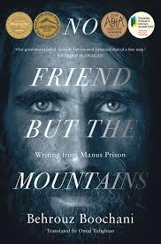 No Friend But the Mountains - Behrouz Boochani
