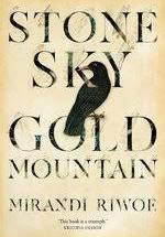 Stone Sky Gold Mountain – Mirandi Riwoe