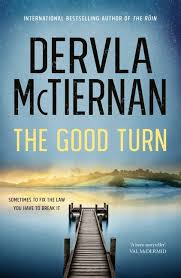 The Good Turn - Dervla McTiernan