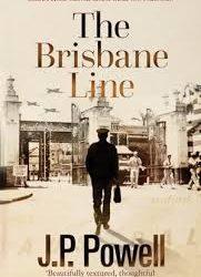 The Brisbane Line – J.P. Powell