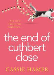 The End of Cuthbert Close – Cassie Hamer