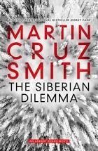 The Siberian Dilemma – Martin Cruz Smith