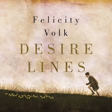 Desire Lines - Felicity Volk