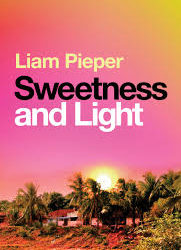 Sweetness and Light – Liam Pieper
