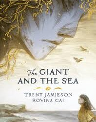 The Giant and the Sea – Trent Jamieson